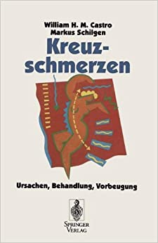 Kreuzschmerzen: Ursachen, Behandlung, Vorbeugung (German Edition)