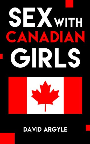 Sex with Canadian Girls: True Erotica - Gatsby Canada