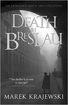 Book Death in Breslau: An Eberhard Mock Investigation