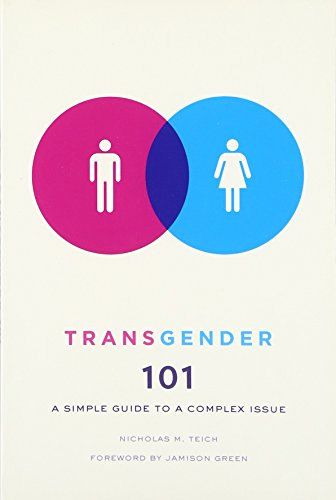 Transgender 101: A Simple Guide to a Complex Issue PDF