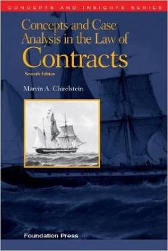 Concepts and Case Analysis in the Law of Contracts, 7th (Concepts and Insights)