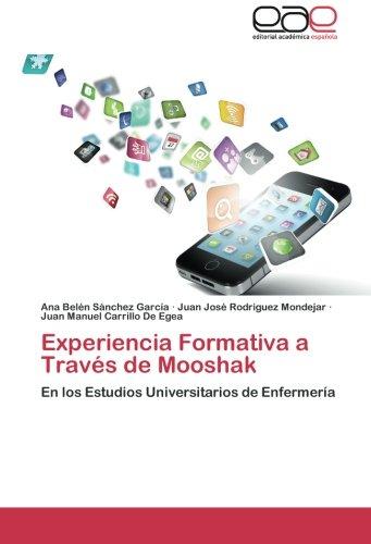 Experiencia Formativa a Través de Mooshak: En los Estudios Universitarios de Enfermería (Spanish Edition)