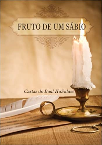 Fruto de um Sábio: Cartas Do Baal Hasulam (Portuguese ...