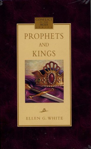 Prophets and Kings (Conflicts of the Ages)