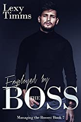 Employed by the Boss: Billionaire Obsession Dark Romance (Managing the Bosses Book 7)