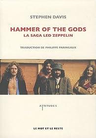 Hammer of the gods : La saga Led Zeppelin par Stephen Davis