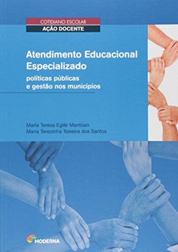 Atendimento Educacional Especializado. Políticas Públicas e Gestão nos Municípios