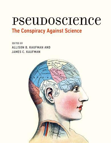 (Pseudoscience: The Conspiracy Against Science (The MIT Press))