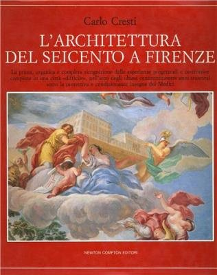 Larchitettura Del Seicento A Firenze