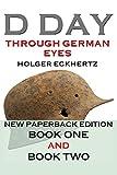 D DAY Through German Eyes - The Hidden Story of
