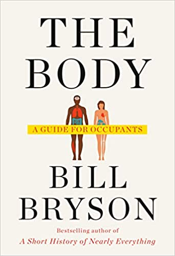 The Body: A Guide for Occupants: 9780385539302: Medicine & Health ...