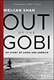 img - for Out of the Gobi: My Story of China and America book / textbook / text book