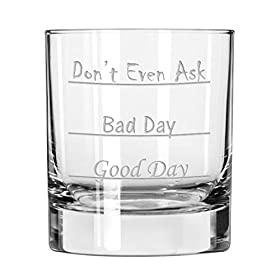 Don't Even Ask Old Fashioned Scotch/Whiskey Glass