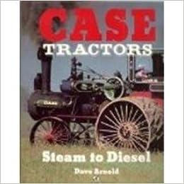 Book Case Tractors: Steam to Diesel