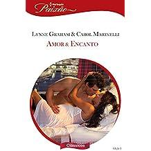 Amor & encanto (Harlequin Paixão Clássicos Livro 3)