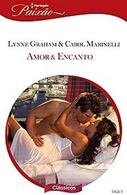 Amor & encanto (Harlequin Paixão Clássicos Livr