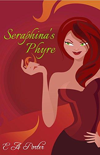Seraphina's Phyre (English Edition)