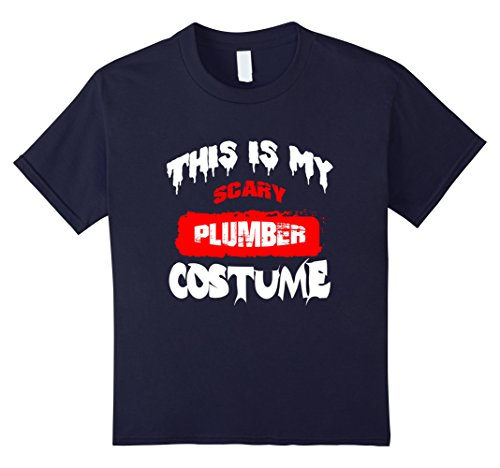 Funny Plumber Costume - Kids This Is My Scary Plumber Costume Halloween Funny T-Shirt 12 Navy