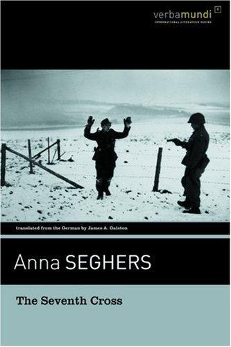The Seventh Cross (Verba Mundi) by Anna Seghers (2004-07-15)