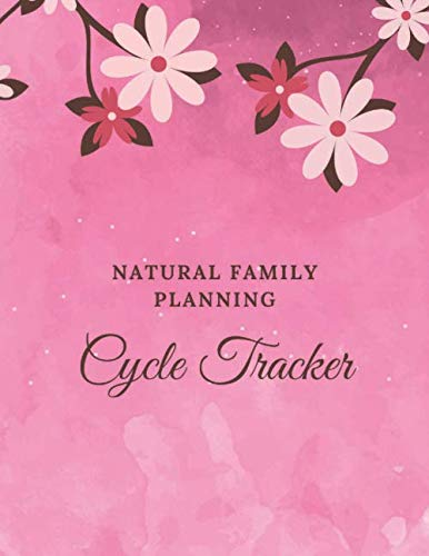 Natural Family Planning Cycle Tracker: NFP Journal to Monitor Your Cycle with the Sympto-Thermal Method - Women