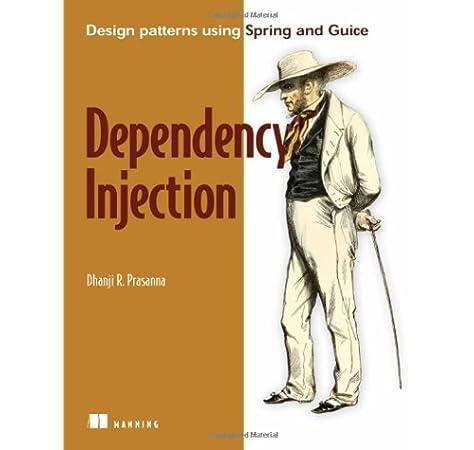 Dependency Injection: Prasanna, Dhanji