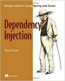 Dhanji r.prasanna dependency injection