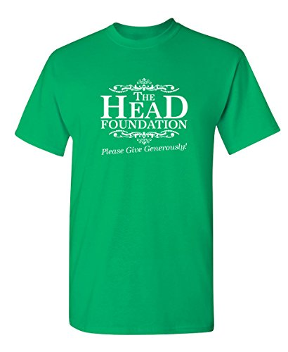 Irish Foundation - The Head Foundation Please Give Generously Offensive T Shirt L Irish