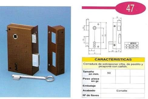 Cerradura Sobreponer 47//A 5 Iz.He. Ilargi