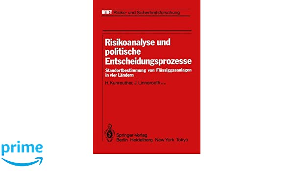 Risikoanalyse und politische Entscheidungsprozesse ...