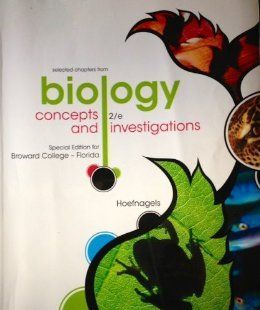 Biology Concepts and Investigations Selected Chapters Special Edition for Broward College-florida with Connect Plus Acce
