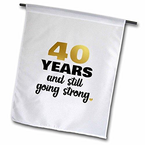 3dRose Janna Salak Designs Anniversary - 40 Year Anniversary Still Going Strong 40th Wedding Anniversary Gift - 18 x 27 inch Garden Flag (Photo Garden Flag)
