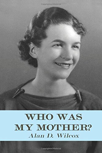 Download Who Was My Mother?: A Search for Understanding pdf epub