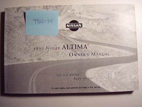 1999 nissan altima owners manual nissan amazon com books rh amazon com 1999 Nissan Sentra Manual 1999 Nissan Sentra Manual