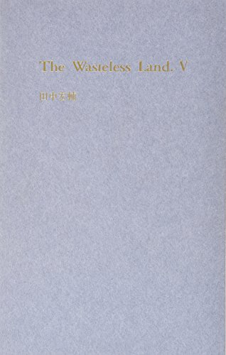 The Wasteless Land: 5