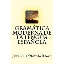 Gramatica Moderna de la Lengua Espanola (Spanish Edition)