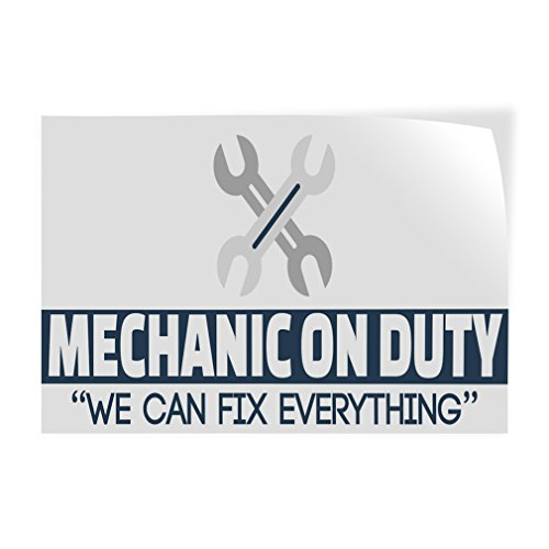 Mechanic On Duty We Can Fix Everything Indoor Store Sign Vinyl Decal Sticker - 9.25inx24in, by Sign Destination