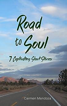 Road to Soul by [Mendoza, Carmen]