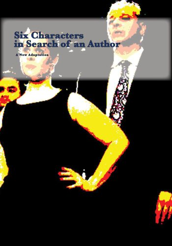 (Six Characters in Search of an Author)