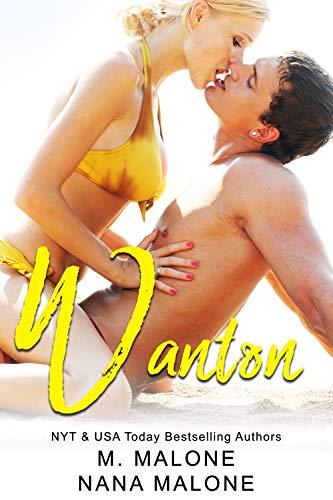 Wanton by [Malone, M., Malone, Nana]