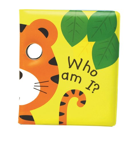 Who Am I? Roar, I am a Tiger!: Peep through the eyes. Who are you today? (Bathtime (Lion Bath)