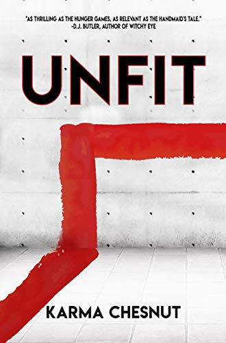 Unfit by [Chesnut, Karma]