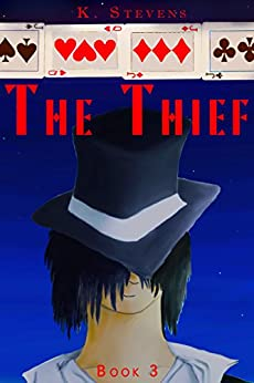 The Thief (The Earth Trilogy Book 3) by [Stevens, K.]