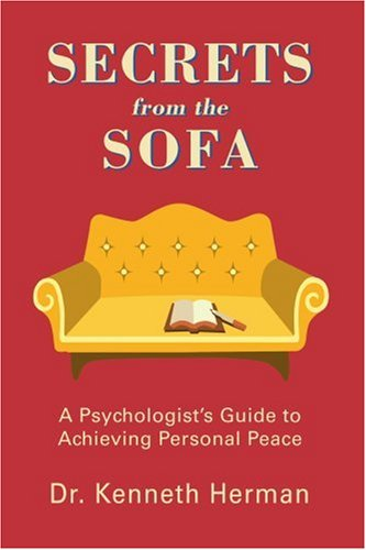 Secrets from the Sofa: A Psychologist's Guide to Achieving Personal Peace