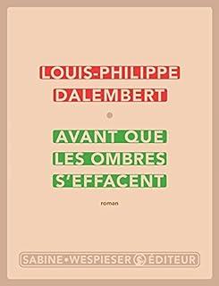 Avant que les ombres s'effacent, Dalembert, Louis-Philippe