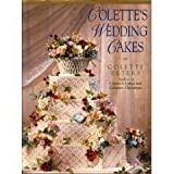Colette's Wedding Cakes, Colette Peters, 0316702560
