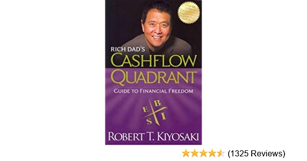 Rich Dad S CASHFLOW Quadrant Rich Dad S Guide To Financial
