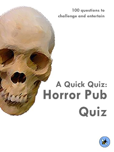 A Quick Quiz: Horror Pub Quiz -