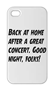 Back at home after a great concert. Good night, folks! Iphone 5-5s plastic case