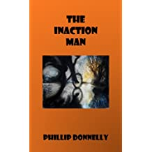 The Inaction Man