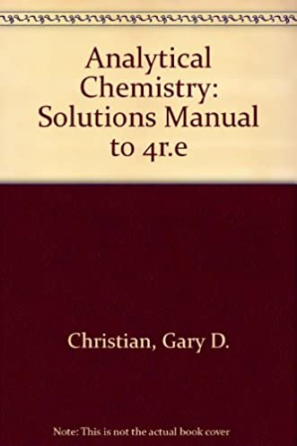 buy analytical chemistry solutions manual book online at low prices rh amazon in Analytical Chemistry Lecture Notes Analytical Chemistry Tools